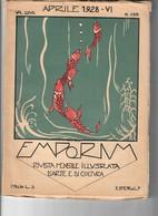 Emporium Volume LXVII Aprile 1928 Rivista D'arte E Di Cultura Bu.289 - Books, Magazines, Comics