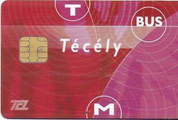 CARTE A PUCE CHIP CARD TRANSPORT METRO AUTOBUS TRAMWAY TCL LYON  69 RHONE - Biglietti Di Trasporto