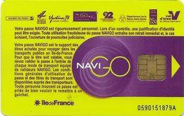 CARTE A PUCE CHIP CARD TRANSPORT METRO AUTOBUS TRAMWAY CARTE NAVIGO PARIS RÉGION N° SUR BAS - Biglietti Di Trasporto
