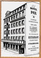 X67074 STRASBOURG Bas-Rhin Hotel PAX 24-26 Rue Du Faubourg National 1960s Edition ALSACE-PHOTO - Strasbourg