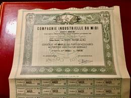COMPAGNIE  INDUSTRIELLE  Du  MIDI  ---------Certificat   De  10  Parts  Bénéficiaires - Industrie