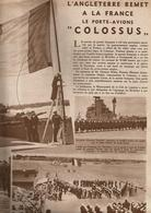 « L'Angleterre Remet à La France Le Porte-avions COLOSSUS» Article In «Le Soir Illustre N° 738 (1946)» - 1939-45