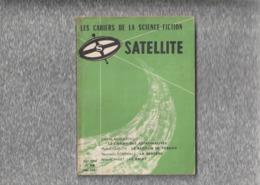 """Les  Cahiers  De La  Science - Fiction  --  """"""""  SATELLITE  N ° 10  -- Octobre  1958  --  1 ére  Année  """""""" - Satellite"""