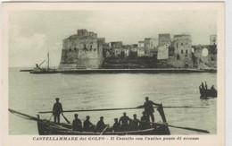 Cartolina - Castellammare Del Golfo - Il Castello Con L'Antico Ponte D'accesso - Trapani