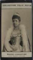 Marie Christine Reine Régente D'Espagne - Première Collection Photo Felix POTIN 1900 - Félix Potin