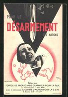 Künstler-AK Sign. Jean Carlu: Pour Le Désarmement Des Nations, Friedensbewegung, Bombenterror - Altre Illustrazioni