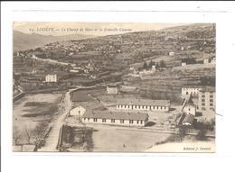 DEP. 34 LODEVE N°69 LE CHAMP DE MARS ET LA NOUVELLE CASERNE Tampon Croix-Rouge Au Dos, Correspondance Militaire - Casernes