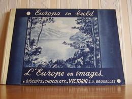 Album Chromos Images Vignettes Chocolat Victoria *** L' Europe En Images *** Tome 2 - Albums & Catalogues