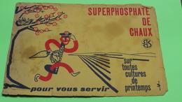 Buvard - SUPERPHOSPHATE DE CHAUX - état D'usage : Voir Photos - 23x16 Environ - Vers Année 1960 / 17 - Agriculture