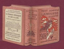 070320A - PETIT CALENDRIER 1918 Guerre Petit Larousse Illustré Je Sème à Tout Vent France Héroïque Alliés Art Nouveau - Petit Format : 1901-20