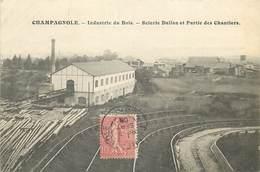 CHAMPAGNOLE- Industrie Du Bois-scierie Dalloz Et Partie Des Chantiers - Champagnole