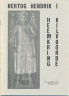Heemkring Vilvoorde 1992 – Hertog Hendrik I  Vrijheidskeure  Vilvoorde - 20blz A5 - Geschiedenis