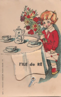 Carte à Système: Garçonnet Portant Des Fleurs Et Une Enveloppe, Devant Un Guéridon, Nappe à Soulever: L' ILE DE RE - Ile De Ré