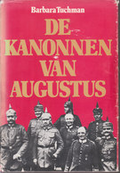 De Kanonnen Van Augustus // Barbara Tuchman - Guerra 1914-18