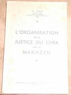 L'Organisation De La Justice Du Chra Par Le Makhzen - Recht