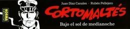 Marque-page - Norma Editorial - Corto Maltese - Hugo PRATT / Ruben PELLEJERO - Bookmarks