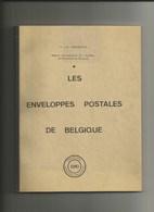 LES ENVELOPPES POSTALES DE BELGIQUE - Philatélie Et Histoire Postale