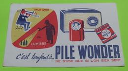 Buvard - PILE WONDER - Poste Radio - état D'usage : Voir Photos - 21x14 Environ - Vers Année 1960 / 43 - Accumulators