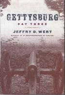 Gettysburg ~ Day Three // Jeffry D. Wert - Books, Magazines, Comics