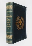 Der Deutsch-französische Krieg 1870-71. Zweiter Theil : Geschichte Des Krieges Gegen Die Republik - Tome V, 1881 - 4. 1789-1914