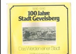 100 JAHRE STADT GEVELSBERG. 1886-1986. DAS WERDEN EINER STADT. WALTER HERRMANN. - Libri, Riviste, Fumetti