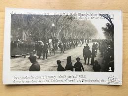 CPA ARLES 1922 MANIFESTATION POUR LE MAINTIEN DES JEUX COUTUMES ET TRADITIONS MERIDIONALES Gardians CAMARGUE - Arles