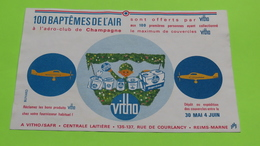 Buvard - VITHO Baptême De L'air Offert Collection Couvercles - Etat D'usage : Voir Photos - 21x13.5 Environ - Année 1950 - Dairy