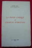 La Poésie Lyrique De Charles D'Orléans - Autres