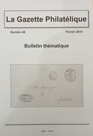Revue Thématique N°46 : épreuves Imprimées Sur Des Papiers De Récupération, Poste Des Bandits De Pao Tzu Ku, Croisière S - Motive
