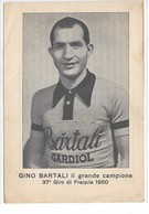CARD CARTONCINO 15,5X10,5  BARTALI GINO CAMPIONE 37° GIRO DI FRANCIA 1950-2SCANNER -2-0882-29412-13 - Cyclisme