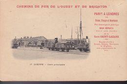 SEINE-MARITIME – DIEPPE – Chemins De Fer De L'Ouest Et De Brighton – Gare Principale - Dieppe