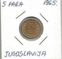 A7 Yugoslavia 5 Para 1965. KM#42 - Joegoslavië