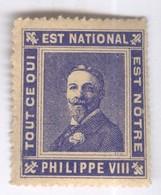 Porte Timbre Philippe VIII ( Philippe D'Orléans ) Tout Ce Qui Est National Est Notre - Autres