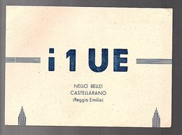 1948 Retro QSL Radio Amateur Nello Bellei Castellarano Italia  (QSL4-32) - Radio Amatoriale