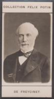 Charles De Freycinet, Né à Foix Ingénieur Et Ministre Des Travaux Publics - Première Collection Photo Felix POTIN 1900 - Travaux Publics