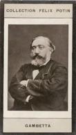 Léon Gambetta, Né à Cahors Ministre Des Affaires étrangères - Première Collection Photo Felix POTIN 1900 - Félix Potin