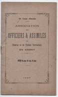 MILITARIA. NANCY (54) 20 ème CORPS D'ARMEE. ASSOCIATION Des OFFICIERS Et ASSIMILES. STATUS. 1907. - Historical Documents