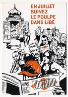 CPM Publicitaire - Journal LIBERATION ... En Juillet Suivez Le Poulpe - Reclame