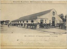 18.  BOURGES.  CARTE LETTRE MILITAIRE - Bourges
