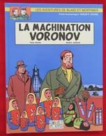 """Blake Et Mortimer N°14 """" La Machination Voronov """" EO 2000 Par JUILLARD SENTE - Blake Et Mortimer"""