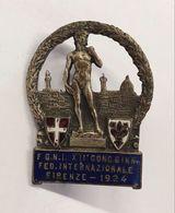 F.G.N.I. XII° CONC. GINN. FED. INTERNAZIONALE FIRENZE 1924 SPILLA - Royaux/De Noblesse