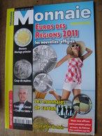 Monnaie Magazine  N° 135 Juillet-août 2011 - Französisch