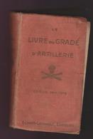 Livre Du Gradé D'artillerie 14-18 Ww1 édition 1914-1915 - 1914-18