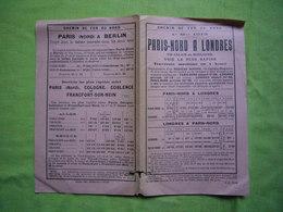 Horaires Chemins De Fer De Paris Nord à Londres 1913 - Europe