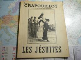 Crapouillot N°24 Mars 1954 Les Jésuites - Testi Generali