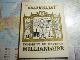 Crapouillot N°23 Décembre 1953  Comment On Devient Milliardaire - Testi Generali