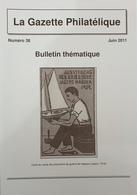 Revue Thématique N°38 : Carnets D'entiers Postaux Allemands, Les Empreintes Digitales, Les Photo-télégrammes Allemands - Motive