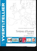 Catalogue De Cotation Des Timbres D'Europe 2014 Volume 2 - Briefmarkenkataloge