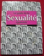 Le Guide De La Sexualité épanouie - Gotlib