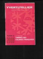 Yvert Et Tellier Tome 2 ( 1e Partie ) 2008 - Briefmarkenkataloge